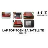 Lap Top Toshiba Satellite L645d Refacciones.