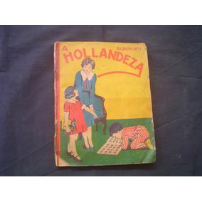Album Figurinhas A Hollandeza Nº 1-completo-1934-conservado