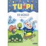 Tupi És Músico (letra De Palo) Merce Aranega Envío Gratis