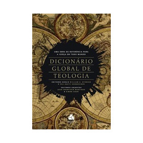 Dicionário Global De Teologia William Dyrness Livro Hagnos