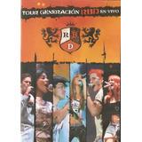 Dvd Rebelde (rbd) - Tour Generacion En Vivo - Novo***