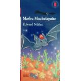 Machu Muchelaguito - Editorial Norma - Plan Lector