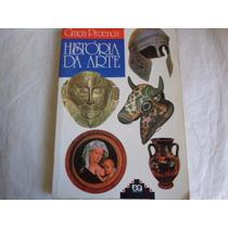 Livro Historia Da Arte De Graça Proença Edição 1999 279 Págs