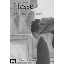 El Lobo Estepario - Hesse Hermann - Libro
