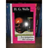 La Máquina Del Tiempo H G Wells Nuevo Completo Gradifco