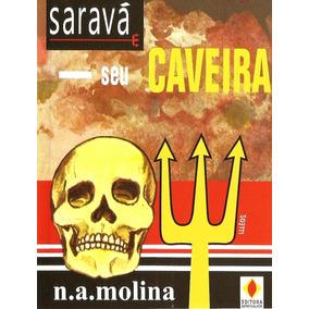 Livro Saravá Seu Caveira - / E-book (livro Digital)