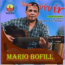 Mario Bofill - Volver A Vivir - Cd Nuevo Sellado