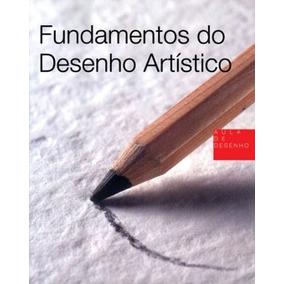 Fundamentos Do Desenho Artistico