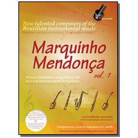 Marquinho Mendonca - Vol.1 - Acompanha Cd