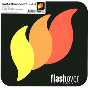 Frost & Maron ¿ Mute Your Mind