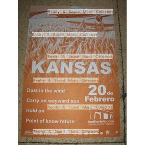 Kansas Poster Auditorio Nacional Original De Coleccion!!
