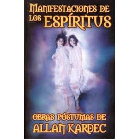 Libro Manifestación De Los Espíritus De Allan Kardec