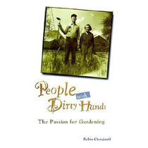 People With Dirty Hands: The Passion For Garden Envío Gratis