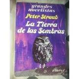 La Tierra De Las Sombras.peter Straub.emecé.