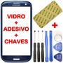 Tela Vidro Galaxy S3 I9300 Visor Lente +adesivo +ferramentas