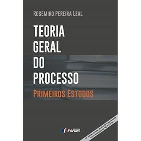 Teoria Geral Do Processo - Primeiros Estudos - 13° Edição
