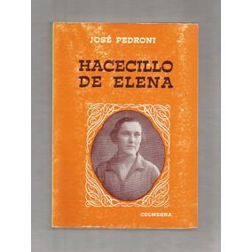 José Pedroni Hacecillo De Elena Libro Usado