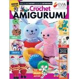 Tejido Crochet - Amigurumi Nº 02 - 2015