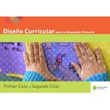 Diseño Curricular **nuevo Completo 1ero Y 2do Ciclo** 2018