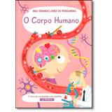 Corpo Humano, O: Meu Grande Livro De Perguntas