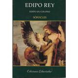 Edipo Rey Edipo En Colono - Sófocles Libro Nuevo