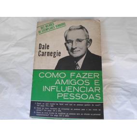 Livro Como Fazer Amigos Dale Carnegie Ed 2003 Frete R$ 10,00