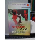Livro Ninguém É De Ninguém Espírito Lucius Zibia Gasparetto