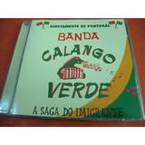 Banda Calango Verde - A Saga Do Imigrante
