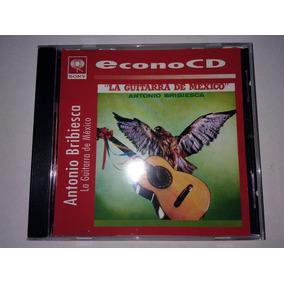 Antonio Bribiesca - Guitarra De Mexico Cd Nac Ed 1997 Mdisk