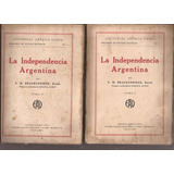 Brackenridge, E. M.: La Independencia Argentina. 1927
