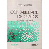 Eliseu - Contabilidade De Custos: Livro De Exercícios (0102)