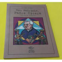 Meu Padrinho, Padre Cícero - Luciana Savaget - Dcl