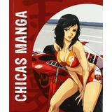 Manga Girls- Cómo Dibujar Chicas Manga 2012 España 191pags