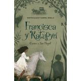 Francesca Y Katupyri - Blasco, Martin; Bobillo, Gabri