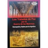Los Tratados De Paz Por La Guerra De Las Malvinas J Gonzalez