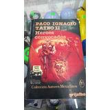 Libro / Heroes Convocados / Autores Mexicanos