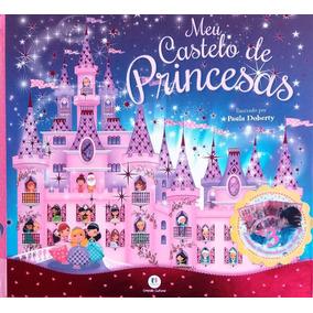 Livro Infantil Meu Castelo De Princesas Pop Up 360 Graus