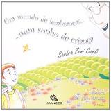 Mundo De Lembrancas... Num Sonho De Crianca, Um - 2ª Ed. 20