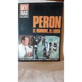 Documentos De 7 Dias Ilustrados - Peron, El Hombre, El Lider
