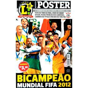 Poster Corinthians Bi Campeäo Mundial 2012 Lance Raro Novo!