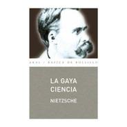 La Gaya Ciencia, Nietzsche, Ed. Akal