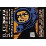 El Eternauta - Héctor G. Oesterheld / Solano Lopez *