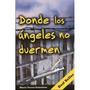 Donde Los Angeles No Duermen - María Teresa Colominas - Nvo