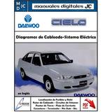 Diagramas Sistema Electrico Daewoo Cielo Original