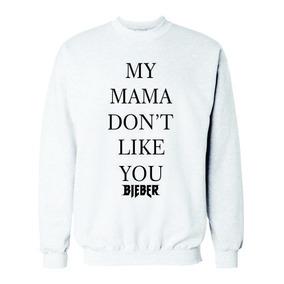 Blusa De Frio Moletom Justin Bieber My Mama + Brinde