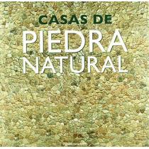 Casas De Piedra Natural; Francesc Zamora Mola Envío Gratis
