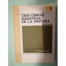 Libro Cien Obras Maestras De La Pintura