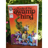 Roots Of The Swamp Thing - Dc (septiembre, 1986)