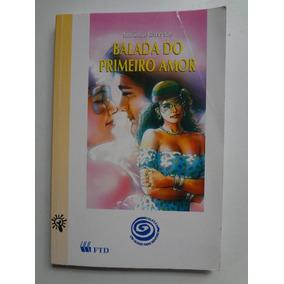 Livro Balada Do Primeiro Amor Antônio Barreto