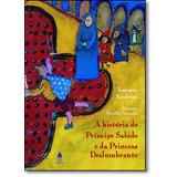 Livro - Histria Do Prncipe Sabido E Princesa Deslumbrante, A